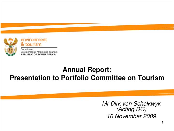 Annual report presentation to portfolio committee on tourism