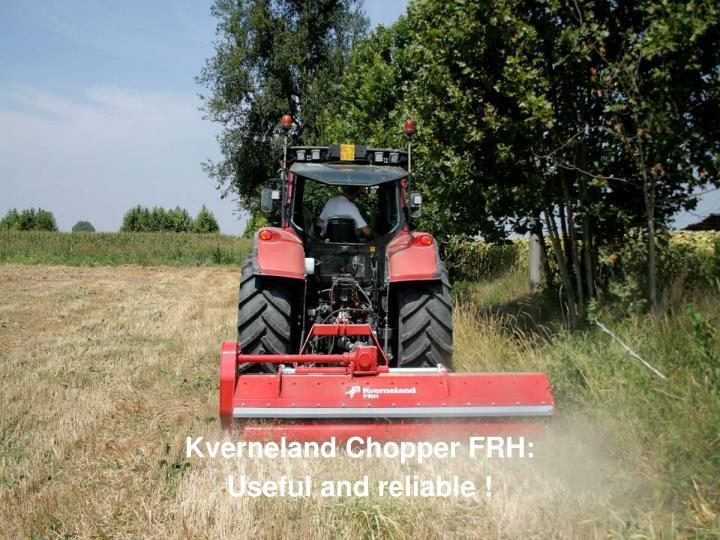 Kverneland Chopper FRH: