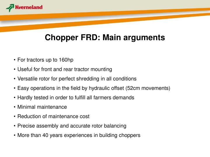 Chopper FRD: Main arguments