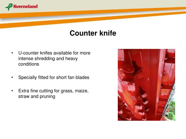 Counter knife