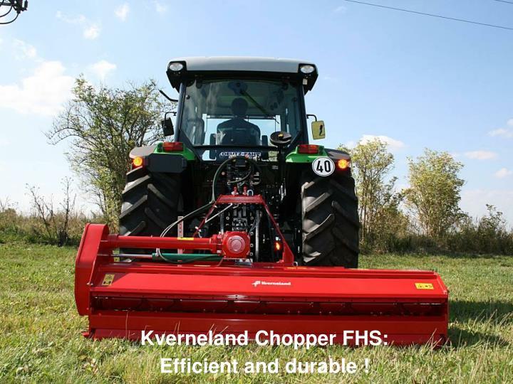 Kverneland Chopper FHS: