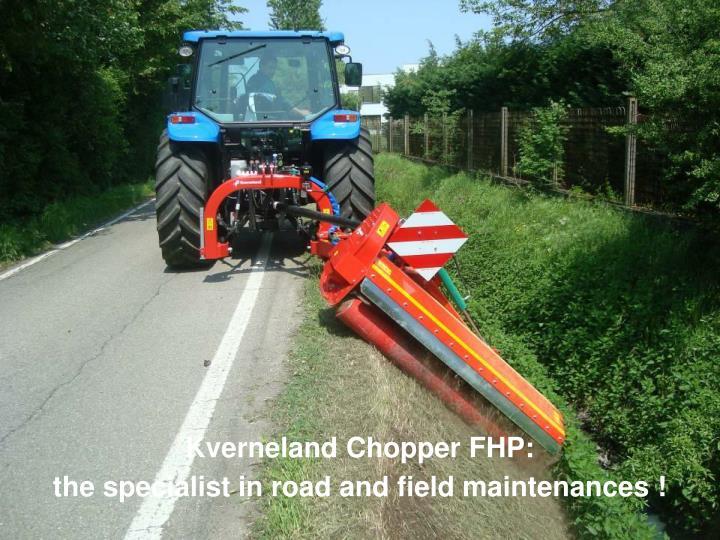 Kverneland Chopper FHP: