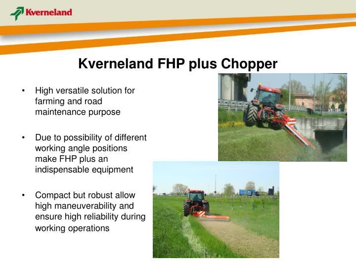Kverneland FHP plus Chopper