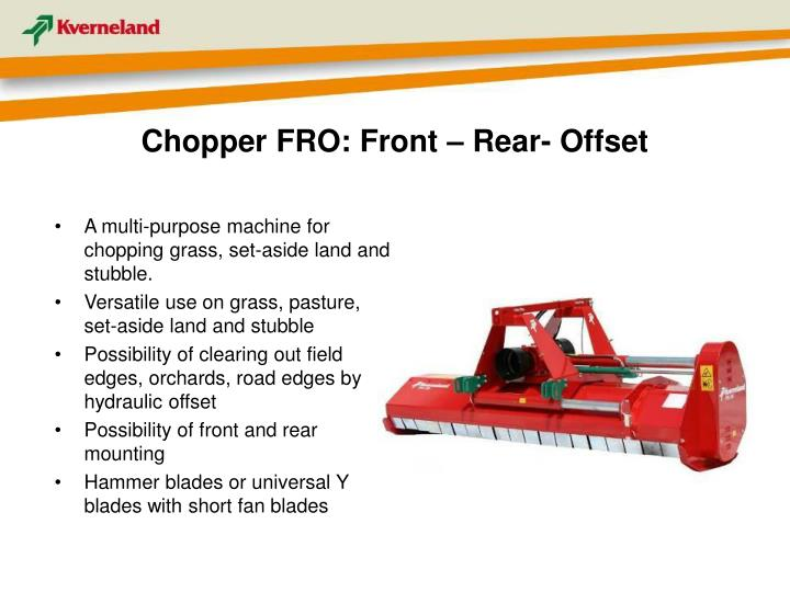 Chopper FRO: Front – Rear- Offset