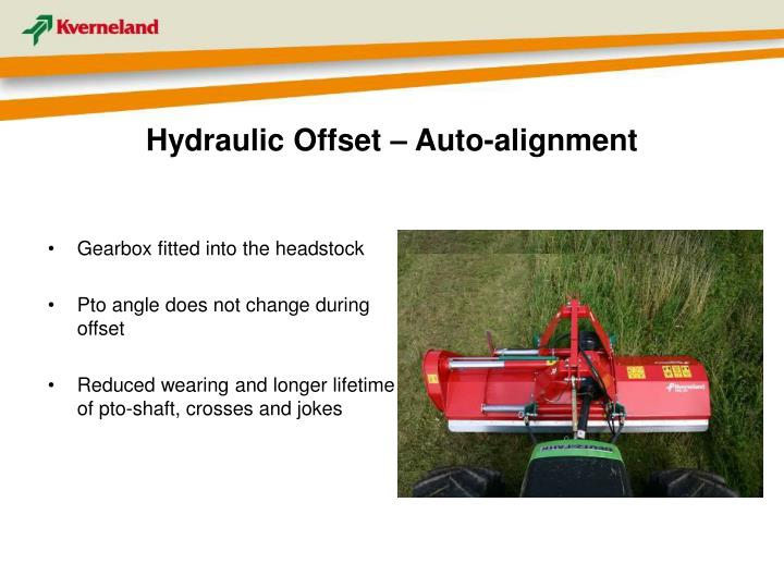 Hydraulic Offset – Auto-alignment