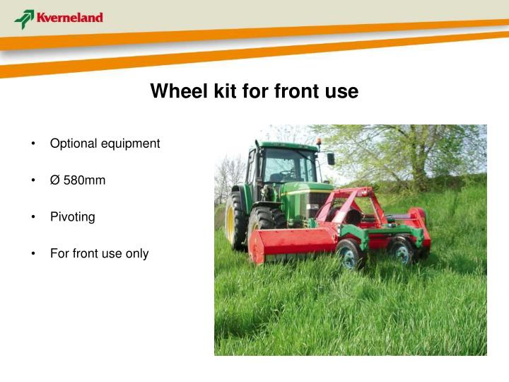 Wheel kit for front use