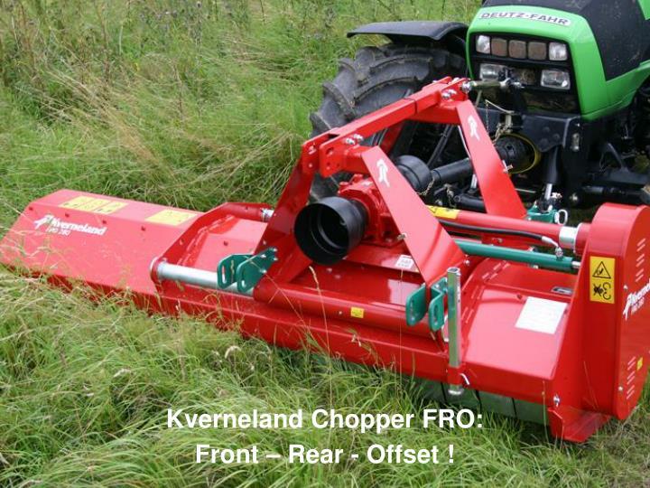 Kverneland Chopper FRO: