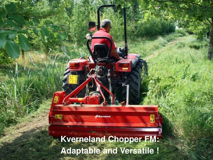 Kverneland Chopper FM: