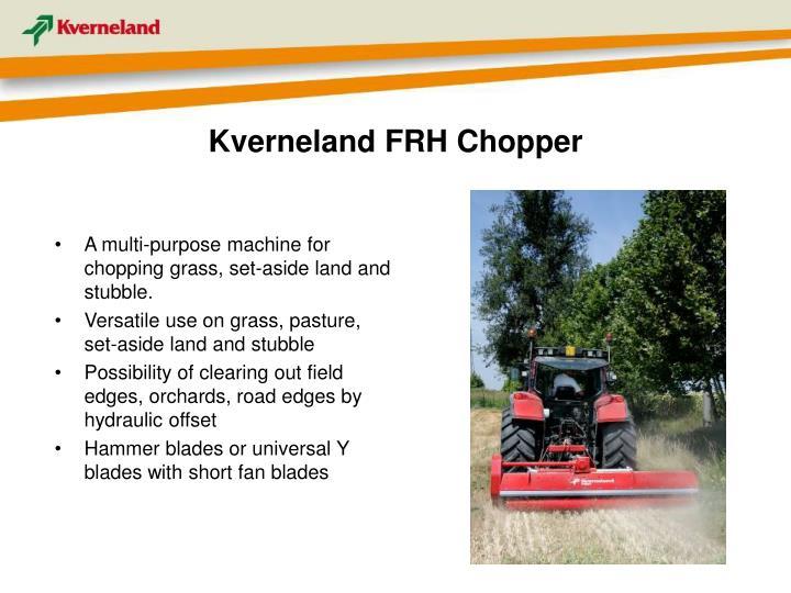 Kverneland FRH Chopper