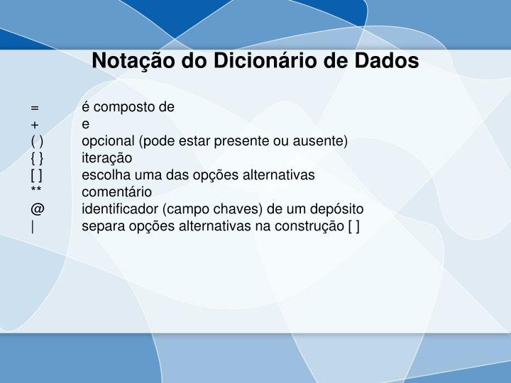Notação do Dicionário de Dados
