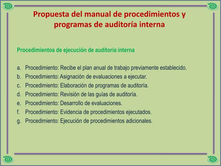 Propuesta del manual de procedimientos y programas de auditoría interna