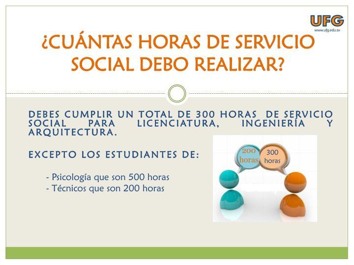 ¿CUÁNTAS HORAS DE SERVICIO SOCIAL DEBO REALIZAR?