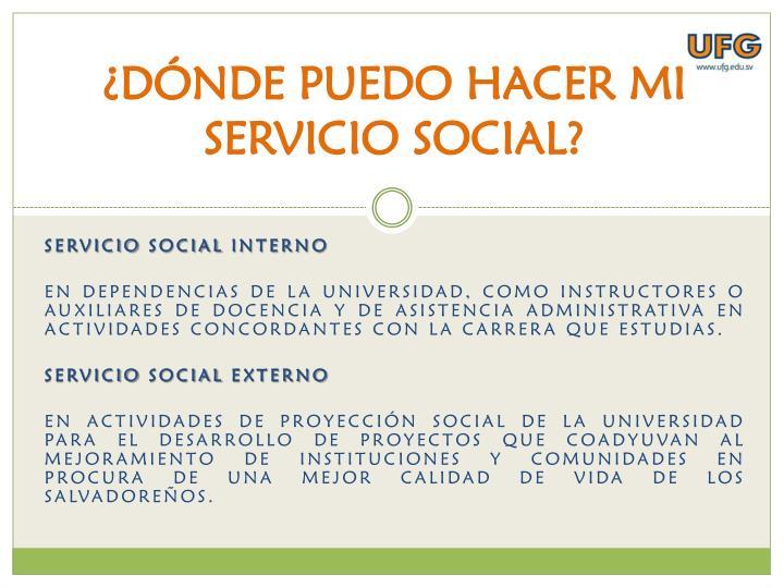 ¿DÓNDE PUEDO HACER MI SERVICIO SOCIAL?