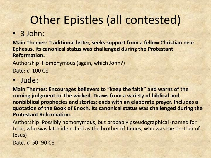 Other Epistles (all contested)