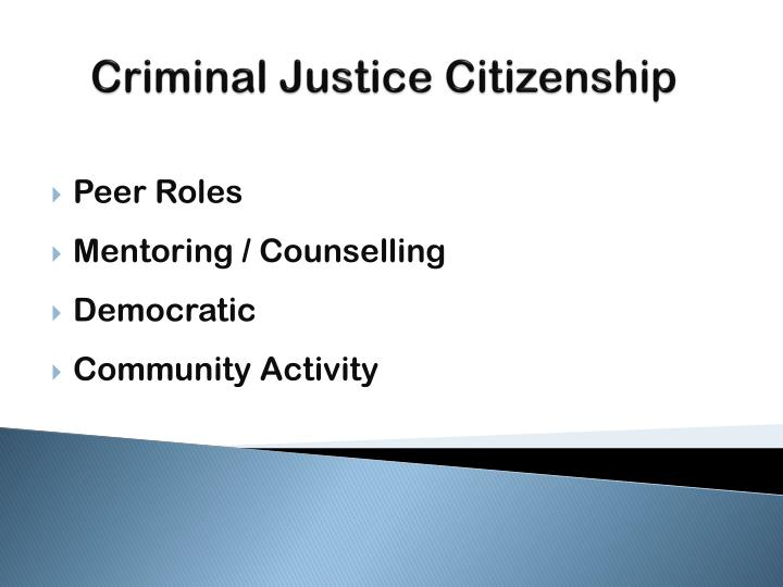 Criminal Justice Citizenship