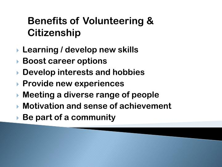 Benefits of Volunteering & Citizenship