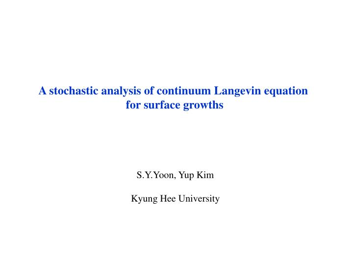 A stochastic analysis of continuum Langevin