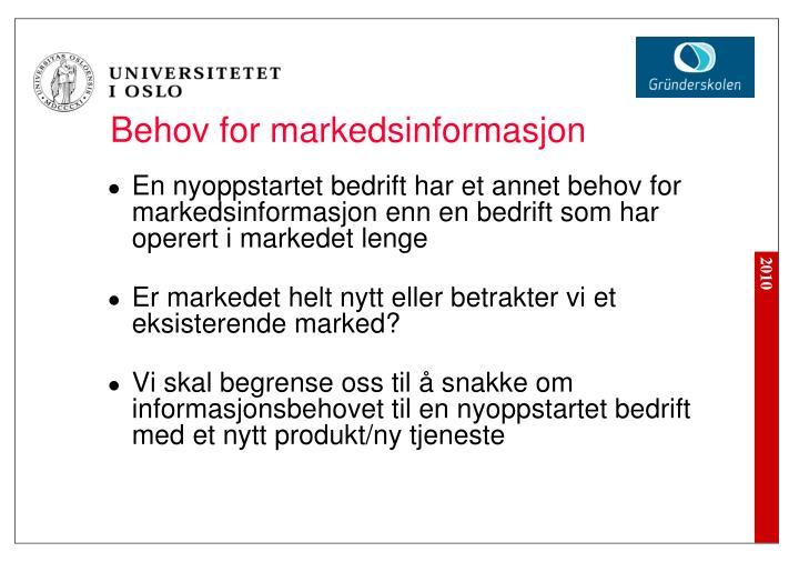 Behov for markedsinformasjon