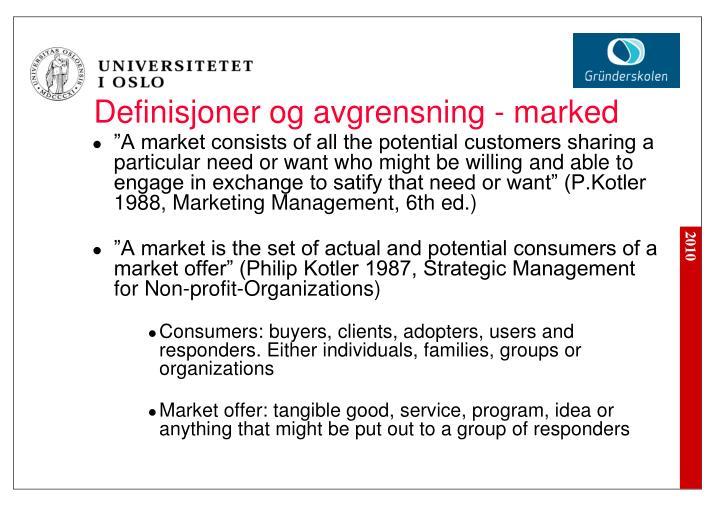 Definisjoner og avgrensning - marked