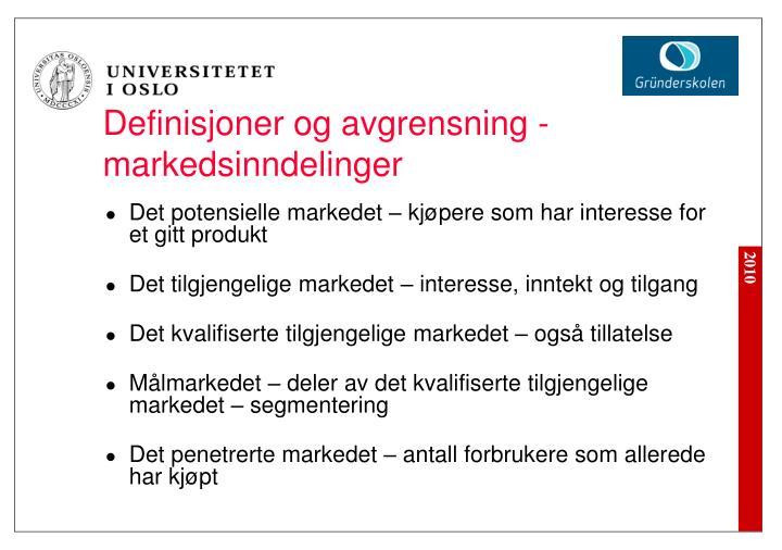 Definisjoner og avgrensning - markedsinndelinger