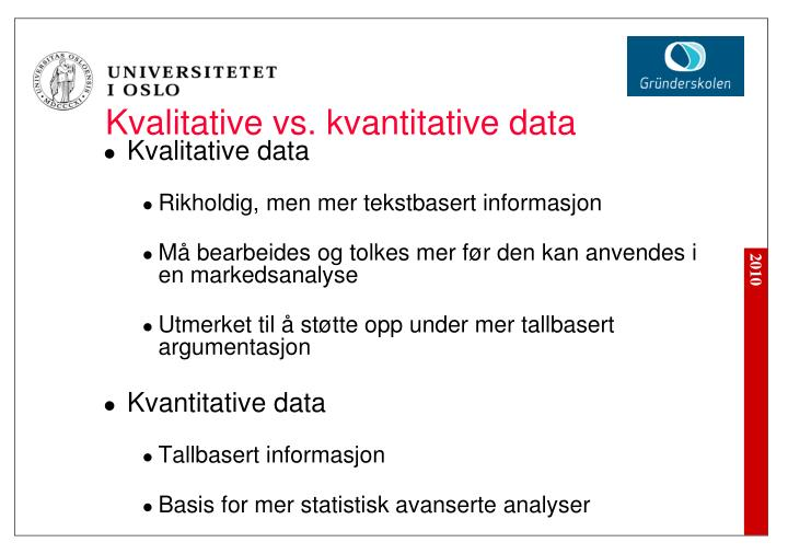 Kvalitative vs. kvantitative data