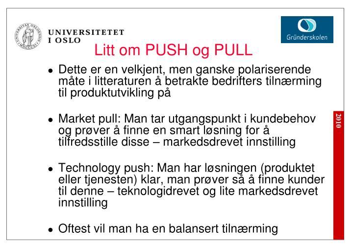 Litt om PUSH og PULL