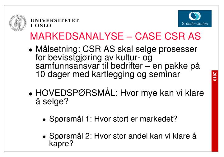 MARKEDSANALYSE – CASE CSR AS