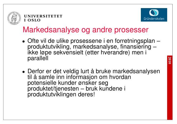 Markedsanalyse og andre prosesser