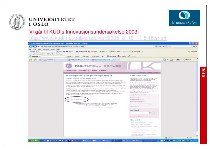Vi går til KUDIs Innovasjonsundersøkelse 2003: