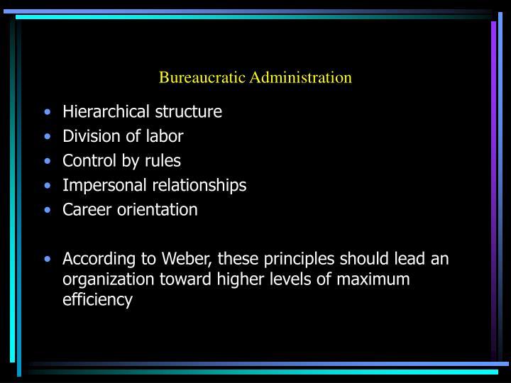 Bureaucratic Administration