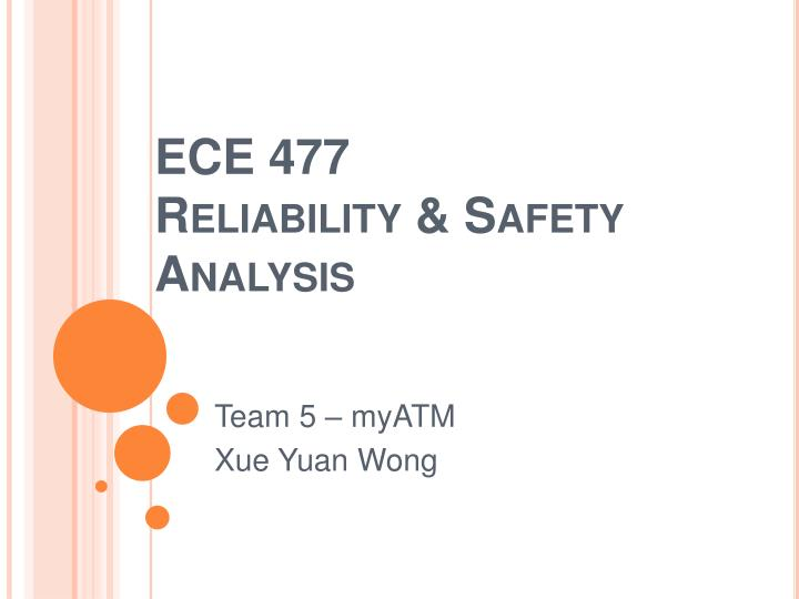 Ece 477 reliability safety analysis