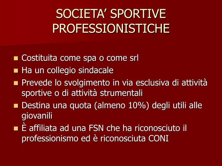 SOCIETA' SPORTIVE PROFESSIONISTICHE