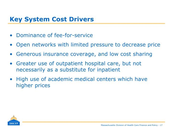 Key System Cost Drivers