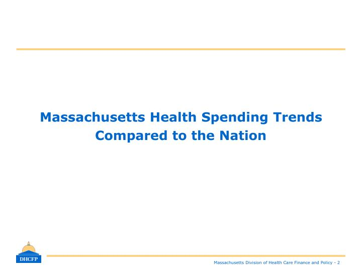 Massachusetts health spending trends compared to the nation