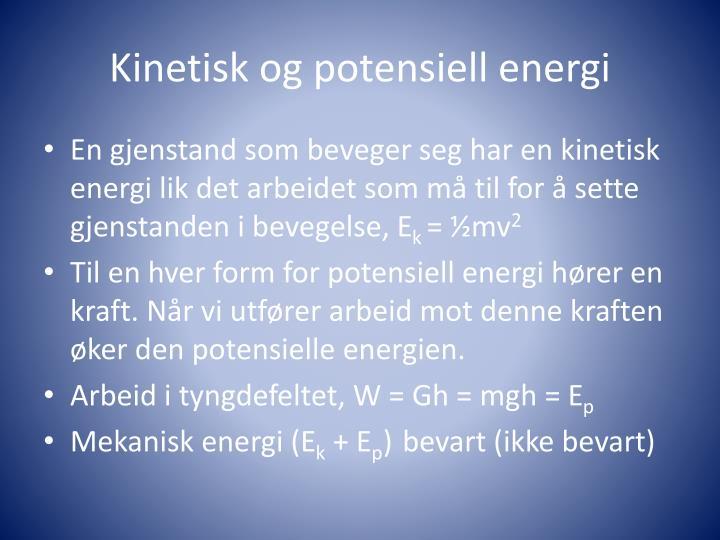Kinetisk og potensiell energi
