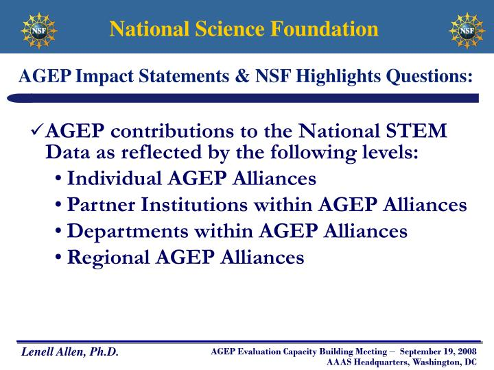 AGEP Impact Statements & NSF Highlights Questions: