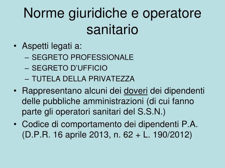 Norme giuridiche e operatore sanitario