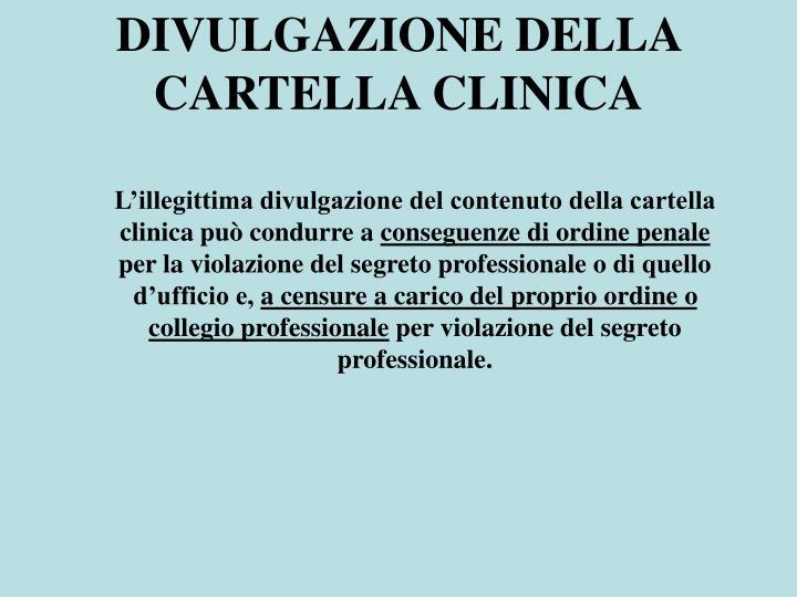DIVULGAZIONE DELLA CARTELLA CLINICA