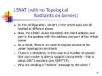 lsnat with no topological restraints on servers
