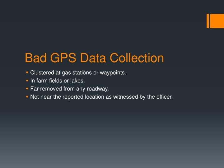 Bad GPS Data Collection
