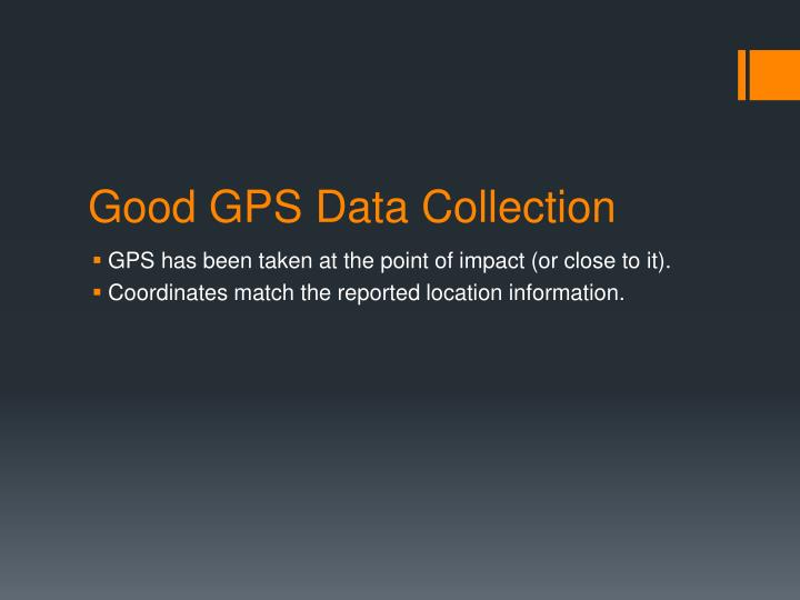 Good GPS Data Collection