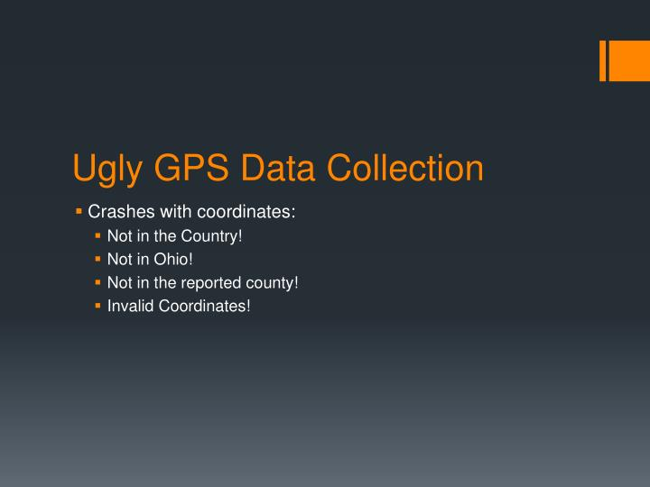 Ugly GPS Data Collection