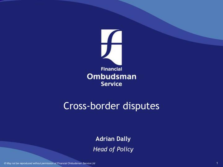 Cross-border disputes
