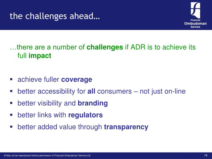 the challenges ahead…