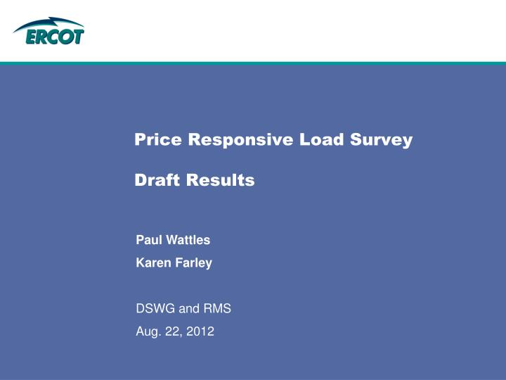 Price responsive load survey draft results