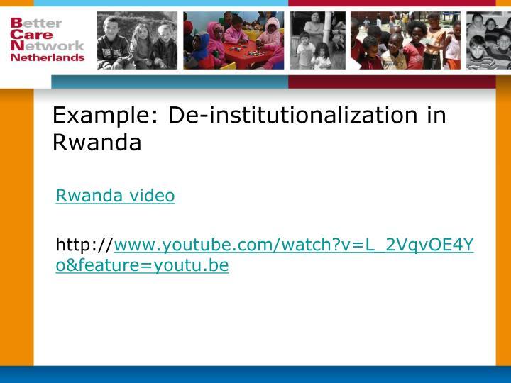 Example: De-institutionalization in Rwanda