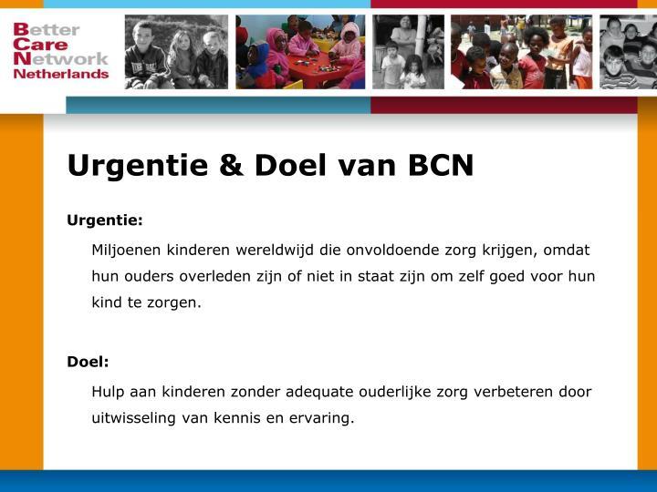 Urgentie & Doel van BCN