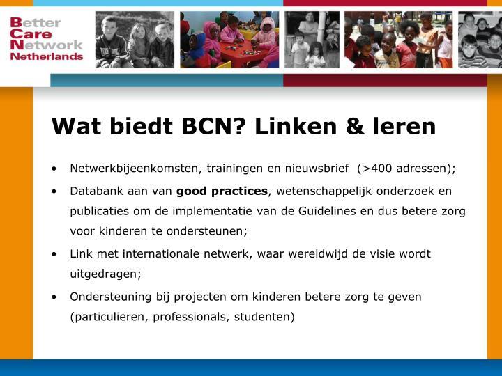 Wat biedt BCN? Linken & leren