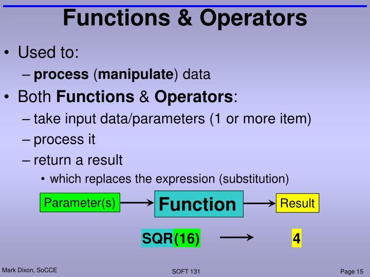 Functions & Operators