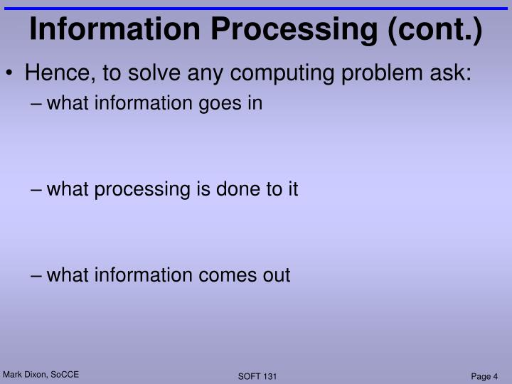Information Processing (cont.)